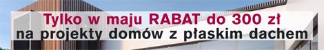 Rabat 300 zł na projekty domów z płaskim dachem